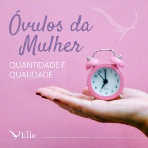 Read more about the article Óvulos da mulher: quantidade e qualidade
